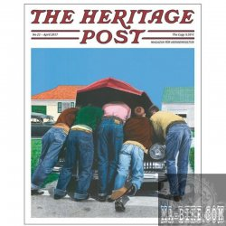 The Heritage Post No. 21 Magazin für Herren Ausgabe April 2017